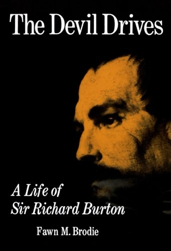 The Devil Drives: A Life of Sir Richard Burton von W. W. Norton & Company