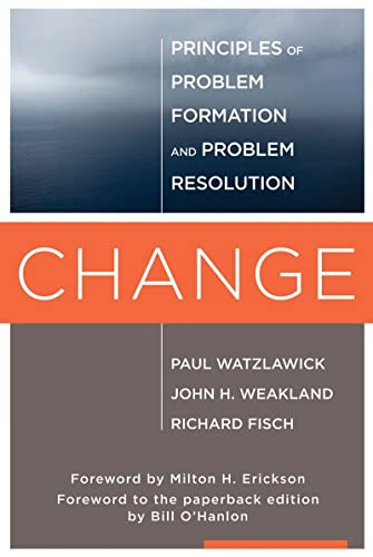 Change: Principles of Problem Formation and Problem Resolution von WW Norton & Co