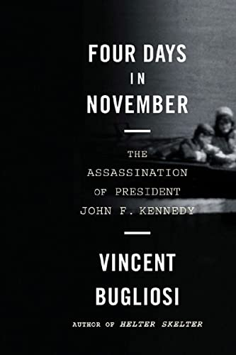 Four Days in November: The Assassination of President John F. Kennedy von W. W. Norton & Company