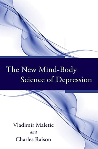 The New Mind-Body Science of Depression von WW Norton & Co