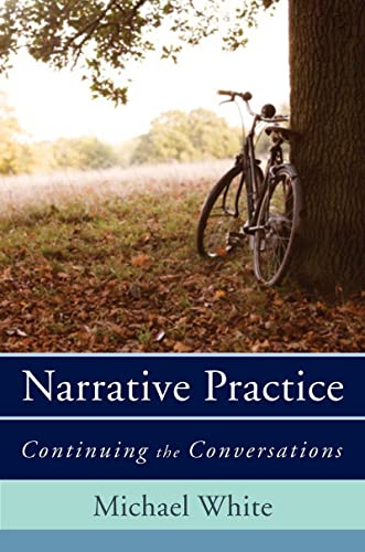 Narrative Practice - Continuing the Conversations von W. W. Norton & Company
