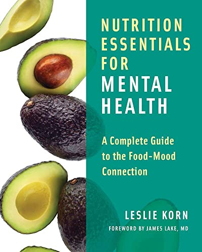 Nutrition Essentials for Mental Health: A Complete Guide to the Food-Mood Connection von WW Norton & Co