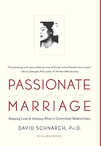 Passionate Marriage: Sex, Love, and Intimacy in Emotionally Committed Relationships von WW Norton & Co