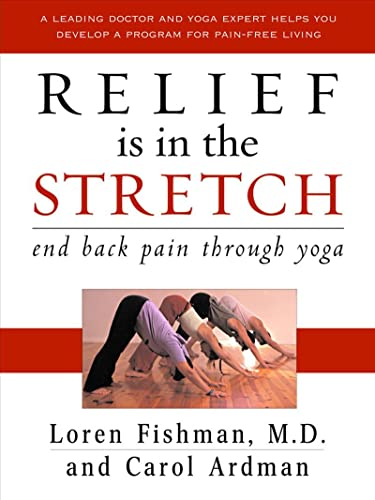 Relief Is in the Stretch: End Back Pain Through Yoga von W W NORTON & CO