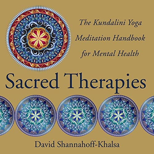 Sacred Therapies: The Kundalini Yoga Meditation Handbook for Mental Health von WW Norton & Co