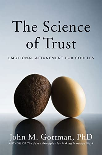 The Science of Trust: Emotional Attunement for Couples von WW Norton & Co