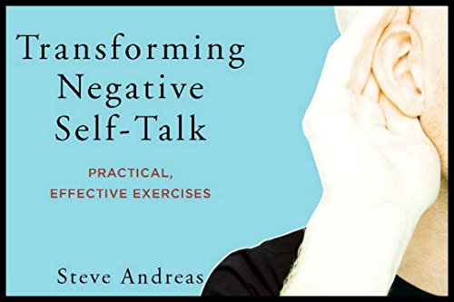 Transforming Negative Self-Talk: Practical, Effective Exercises von Norton & Company