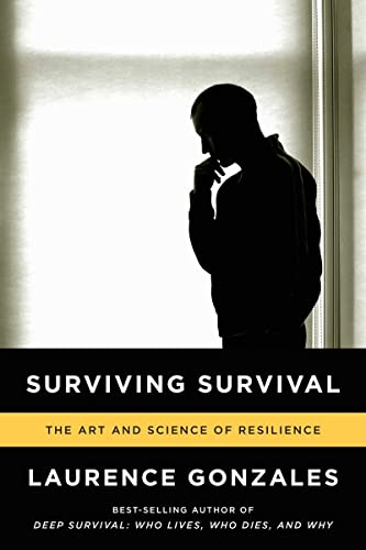 Surviving Survival - The Art and Science of Resilience von W. W. Norton & Company