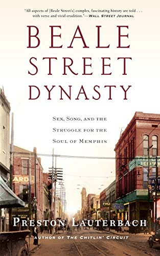 Beale Street Dynasty: Sex, Song, and the Struggle for the Soul of Memphis von W. W. Norton & Company