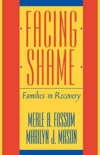 Facing Shame: Families In Recovery von W. W. Norton & Company