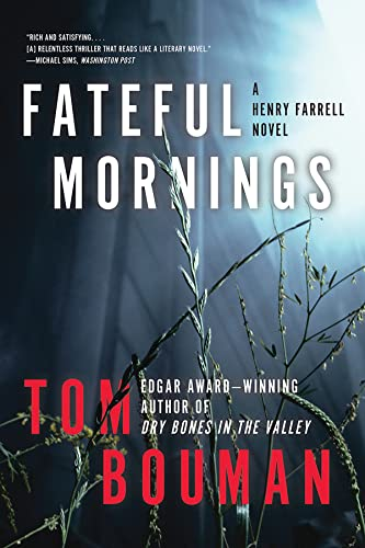 Fateful Mornings: A Henry Farrell Novel von W. W. Norton & Company