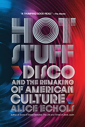 Hot Stuff: Disco and the Remaking of American Culture von W. W. Norton & Company