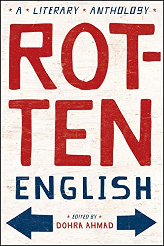 Rotten English: A Literary Anthology von W. W. Norton & Company