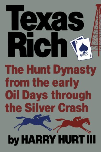 Texas Rich: The Hunt Dynasty from the Early Oil Days through the Silver Crash von W. W. Norton & Company