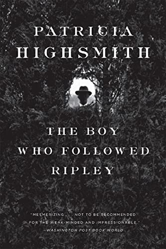 The Boy Who Followed Ripley von W. W. Norton & Company
