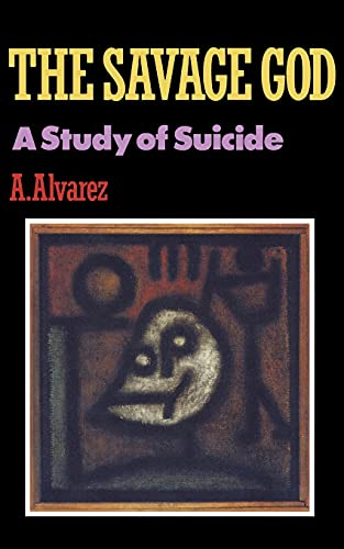 The Savage God: A Study of Suicide von W. W. Norton & Company