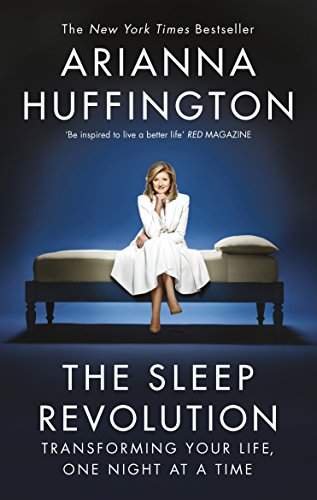 The Sleep Revolution: Transforming Your Life, One Night at a Time von Random House UK Ltd