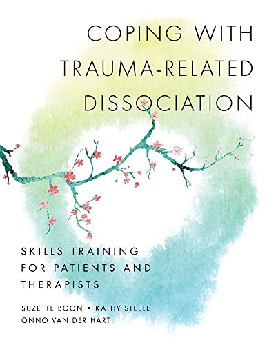 Coping with Trauma-Related Dissociation: Skills Training for Patients and Therapists (Norton Series on Interpersonal Neurobiology) von WW Norton & Co