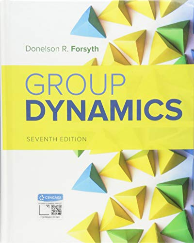 Group Dynamics (Mindtap Course List) von WADSWORTH INC FULFILLMENT