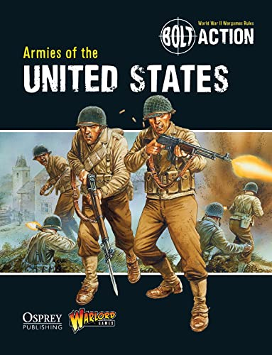 Bolt Action: Armies of the United States von Osprey Publishing