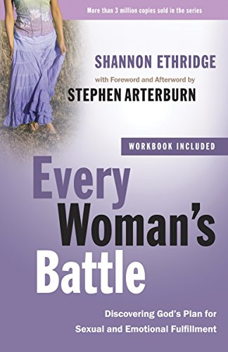 Every Woman's Battle: Discovering God's Plan for Sexual and Emotional Fulfillment (The Every Man Series) von WaterBrook