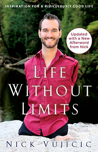 Life Without Limits: Inspiration for a Ridiculously Good Life von WaterBrook