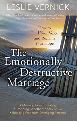 The Emotionally Destructive Marriage: How to Find Your Voice and Reclaim Your Hope von WaterBrook