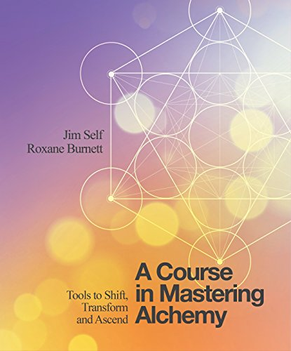 A Course in Mastering Alchemy: Tools to Shift, Transform and Ascend von Watkins Publishing