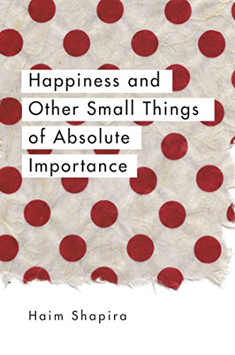 Happiness and Other Small Things of Absolute Importance von Watkins Publishing