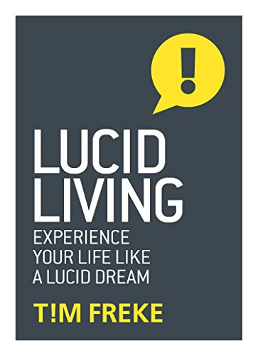 Lucid Living: Experience Your Life Like a Lucid Dream von Watkins Publishing