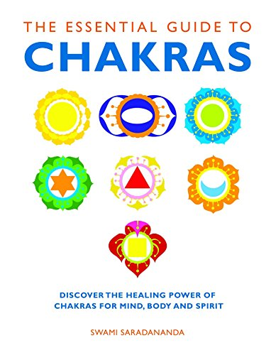 The Essential Guide to Chakras: Discover the Healing Power of Chakras for Mind, Body and Spirit (Essential Guides) von Watkins Publishing