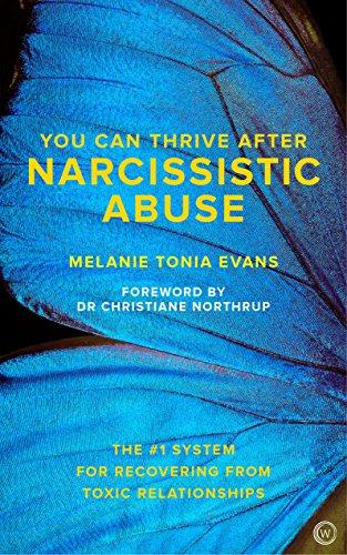 You Can Thrive After Narcissistic Abuse: The #1 System for Recovering from Toxic Relationships von Watkins Publishing