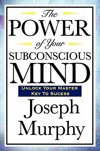 The Power of Your Subconscious Mind von Wilder Publications