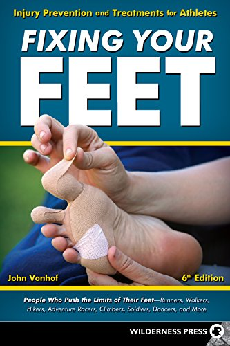 Fixing Your Feet: Injury Prevention and Treatments for Athletes von Wilderness Press