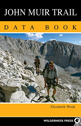 John Muir Trail Data Book von Wilderness Press