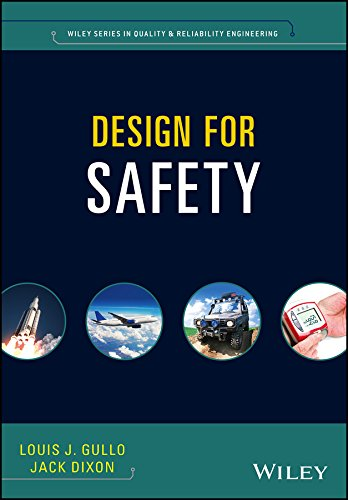 Design for Safety (Quality and Reliability Engineering) von Wiley-Blackwell