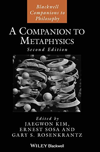 A Companion to Metaphysics (Blackwell Companions to Philosophy) von Wiley-Blackwell