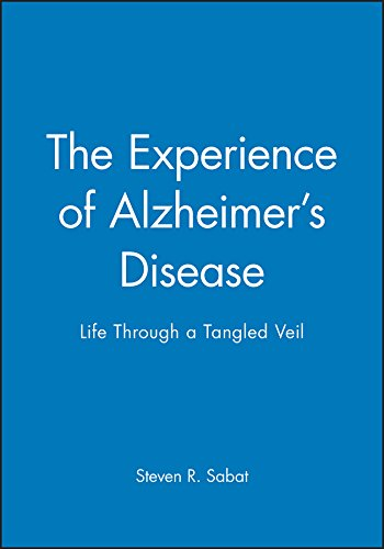 The Experience of Alzheimer's Disease: Life Through a Tangled Veil von Wiley-Blackwell