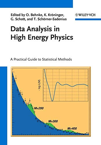 Data Analysis in High Energy Physics: A Practical Guide to Statistical Methods von Wiley VCH Verlag GmbH / Wiley-VCH Verlag GmbH & Co. KGaA