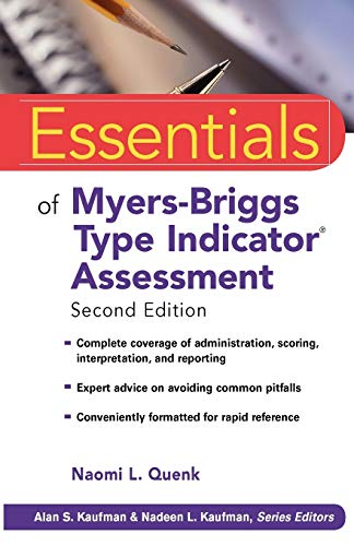 Essentials Myers-Briggs Type Indicator Assessment (Essentials of Psychological Assessment, Band 66) von Wiley