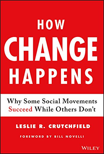 How Change Happens: Why Some Social Movements Succeed While Others Don't von Wiley