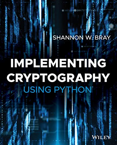 Implementing Cryptography Using Python von Wiley