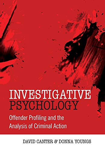 Investigative Psychology: Offender Profiling and the Analysis of Criminal Action von Wiley