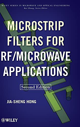 Microstrip Filters for RF/Microwave Applications (Wiley Series in Microwave and Optical Engineering, 1, Band 1) von Wiley