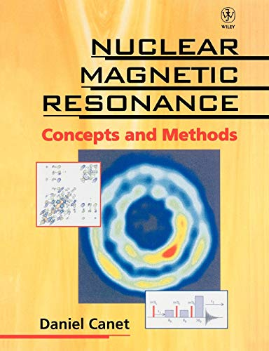 Nuclear Magnetic Resonance: Concepts and Methods von Wiley