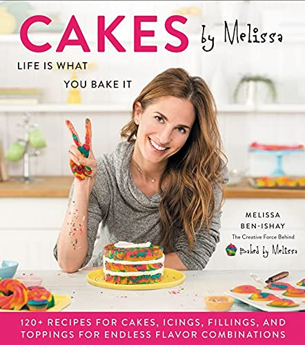Cakes by Melissa: Life Is What You Bake It von William Morrow & Company