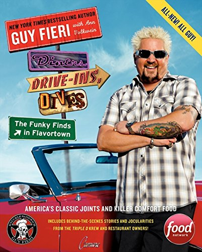 Diners, Drive-Ins, and Dives: The Funky Finds in Flavortown: America's Classic Joints and Killer Comfort Food von William Morrow & Company