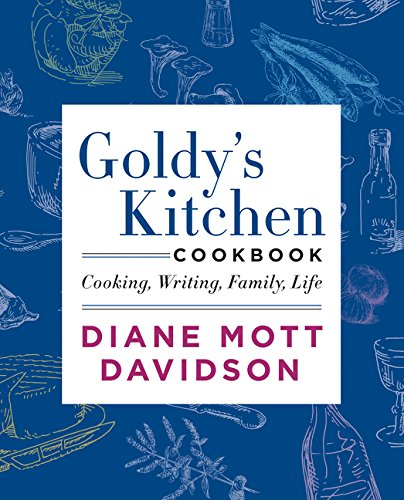 Goldy's Kitchen Cookbook: Cooking, Writing, Family, Life von William Morrow & Company