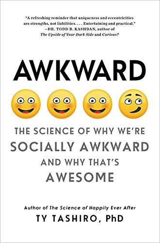 Awkward: The Science of Why We're Socially Awkward and Why That's Awesome von Harpercollins Us; William Morrow Paperbacks