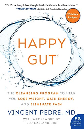 Happy Gut: The Cleansing Program to Help You Lose Weight, Gain Energy, and Eliminate Pain von William Morrow Paperbacks